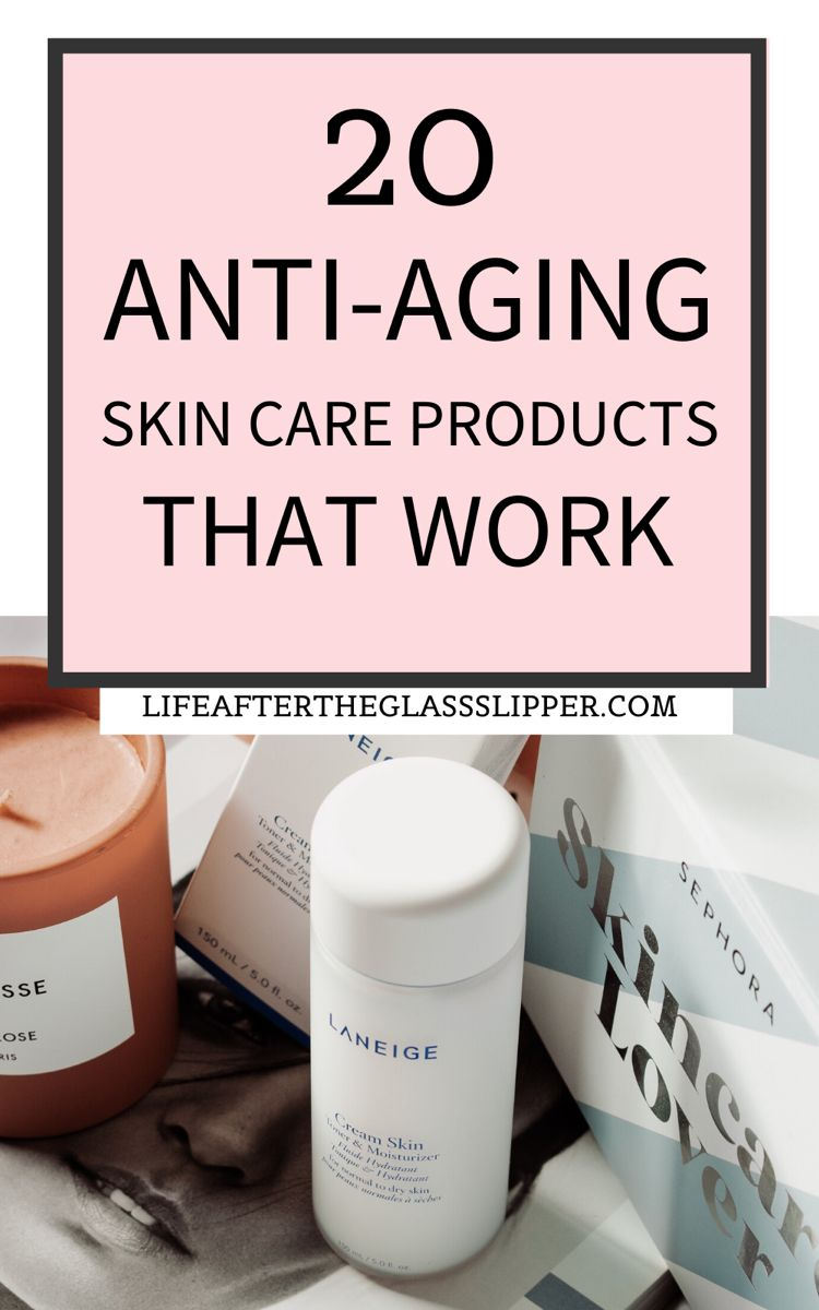 The Best 20 Anti Aging Skin Regimen Products Under 30 Life After The Glass Slipper In 2020 Anti Aging Skin Regimen Affordable Skin Care Anti Aging Skin Care