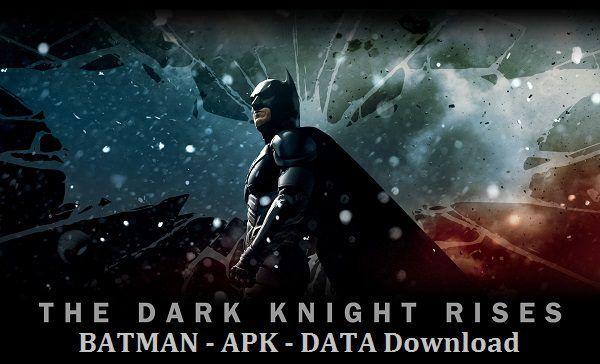 batman the dark knight rises apk play store