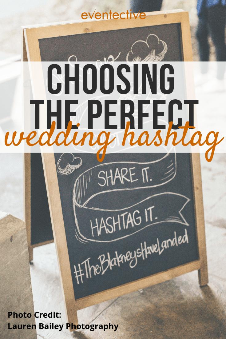 7 Steps For the Perfect Wedding Hashtag Wedding hashtag