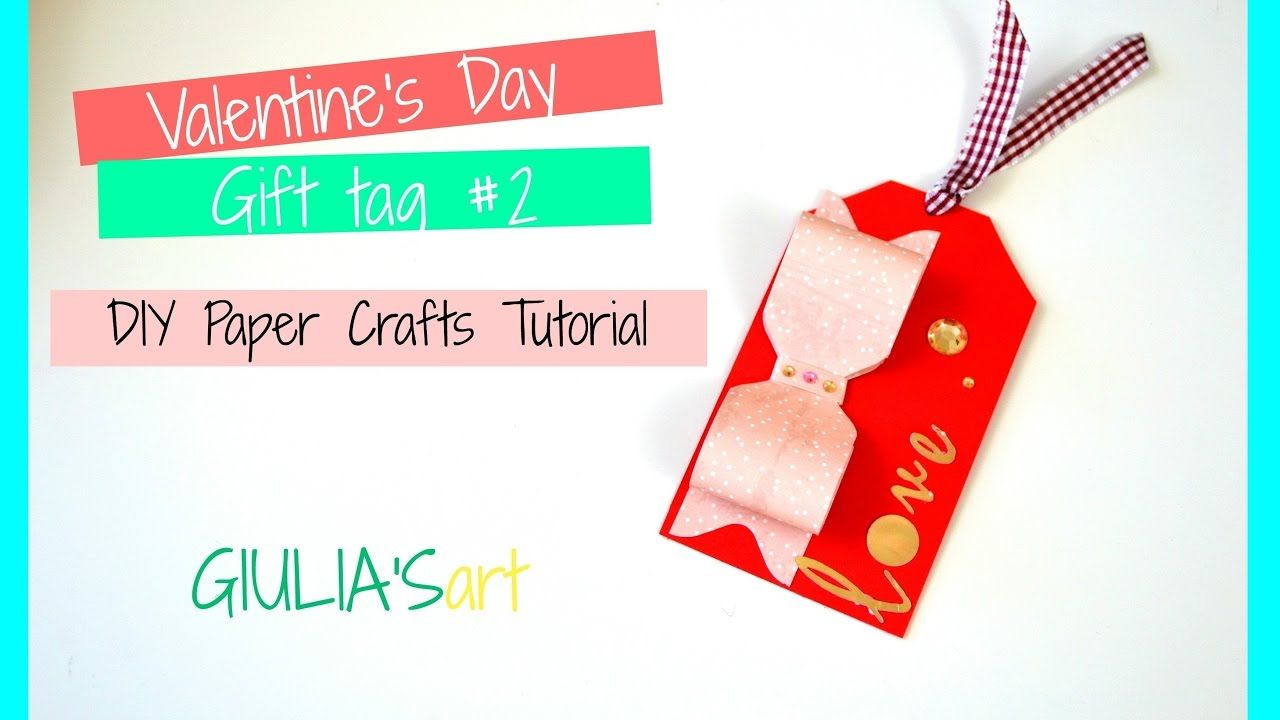 DIY Paper Crafts  - How to make a simple Gift tag for Valentine's Day