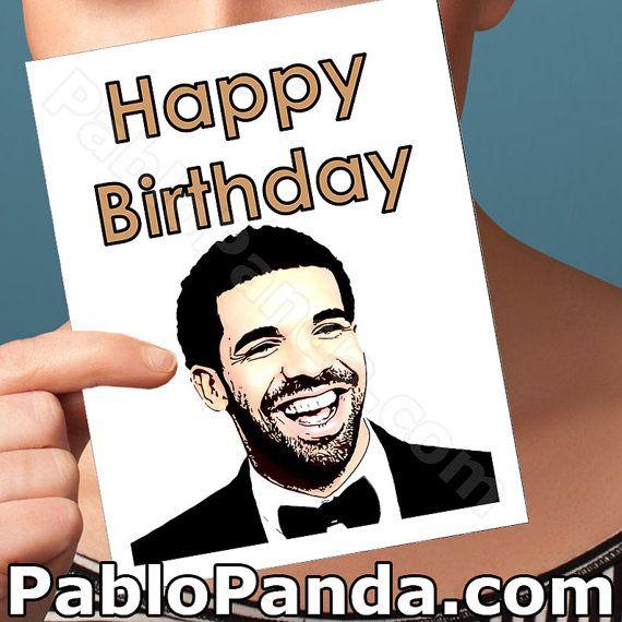 Happy Birthday Card Drake Card Drake Birthday Card by PabloPanda – Drake Birthday Card
