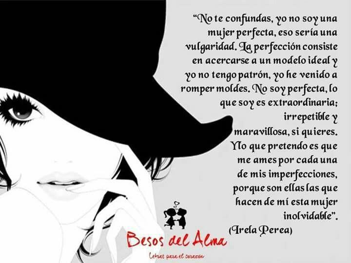 Una mujer inolvidable.  #irelaperea #poemas #poesía #amor #frases LEÍDO EN: #BesosdelAlma