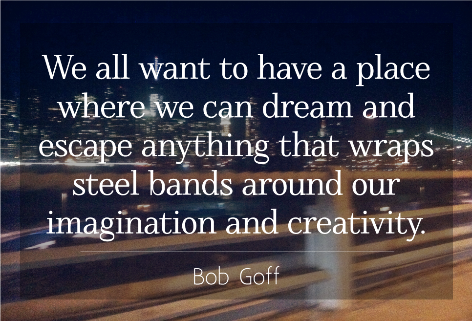 Live free in creativity and imagination // Quote by Bob ...