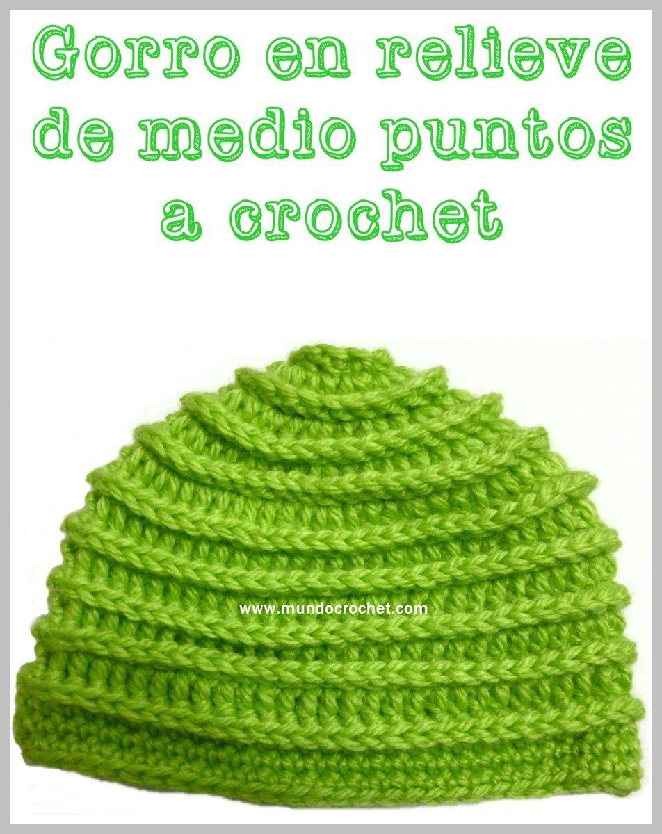 Patrón: gorro en relieve de medio puntos a crochet o ganchillo ...