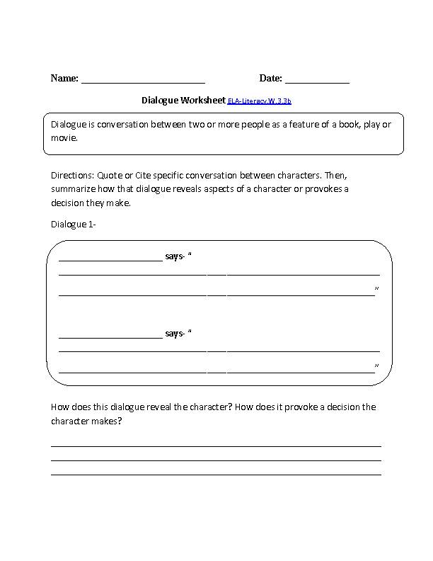 Dialogue Worksheet ELA-Literacy.W.3.3b Writing Worksheet