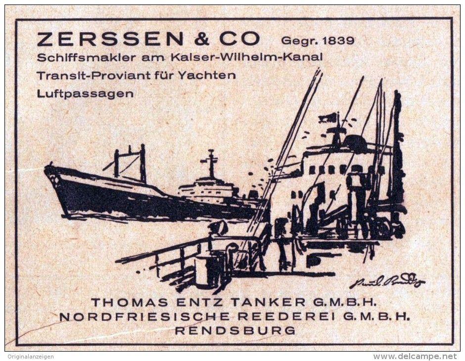 Original-Werbung/ Anzeige 1957 - ZERSSEN SCHIFFSMAKLER / ENTZ TANKER - RENDSBURG…