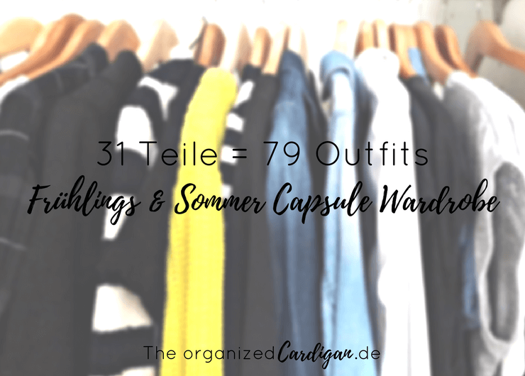 31 teile 79 outfits meine fr hlings sommer capsule wardrobe blogrundreise. Black Bedroom Furniture Sets. Home Design Ideas