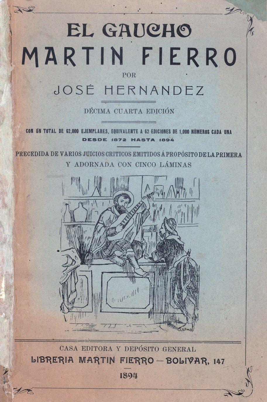 El Gaucho Martín Fierro Es Un Poema Narrativo Argentino Escrito En Verso Por José Hernández En 1872 Obra Literaria Considera Gaucho Portadas De Libros Libros