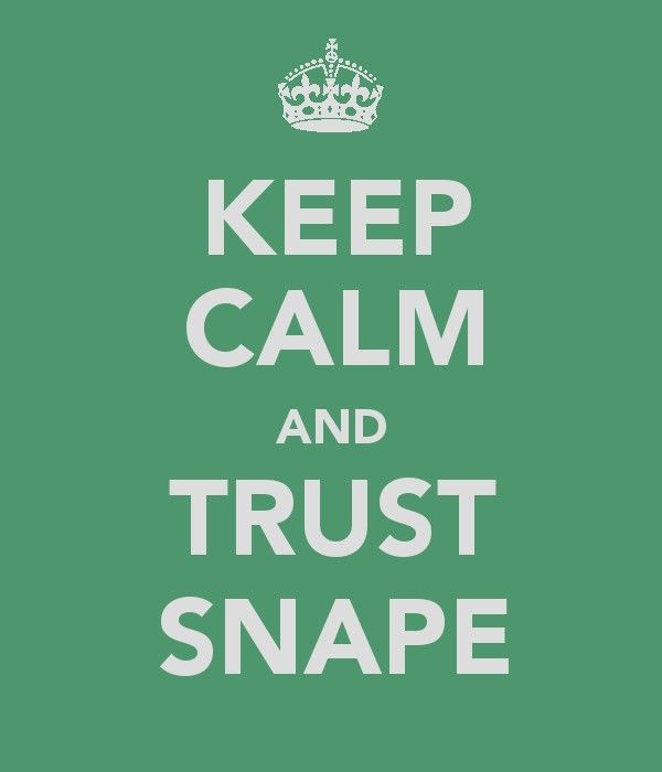 Keep Calm and Trust Snape by lancheney.deviantart.com