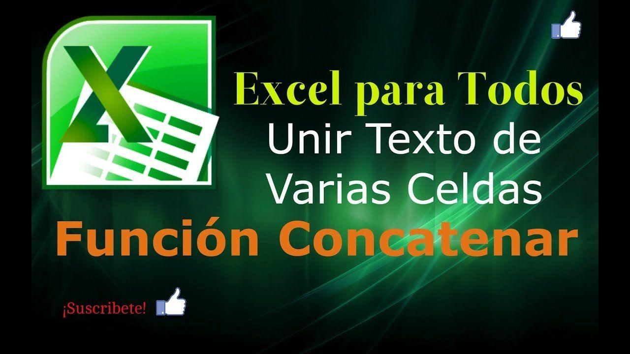Cómo Unir Texto De Varias Celdas En Una Sola Con Excel Trucos De Excel Textos Computacion