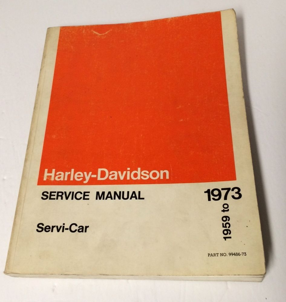 1959 to 1973 Harley-Davidson Servi-Car Service Manual - Paperback 1972 Harley  Davidson