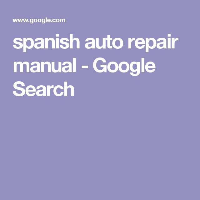 spanish auto repair manual - Google Search