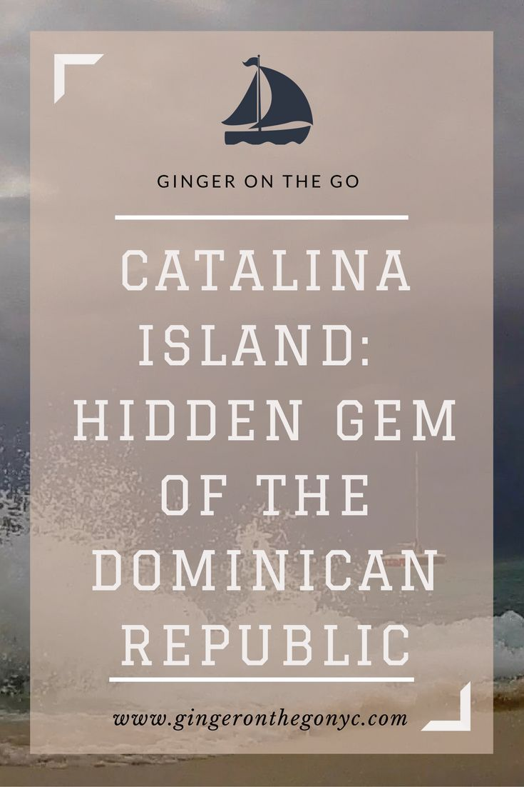 Catalina Island The Best Day Trip From Punta Cana Punta Cana