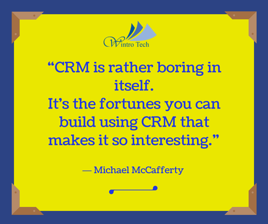 Crm Quote Stunning Crm Is Rather Boring In Itselfit's The Fortunes You Can Build