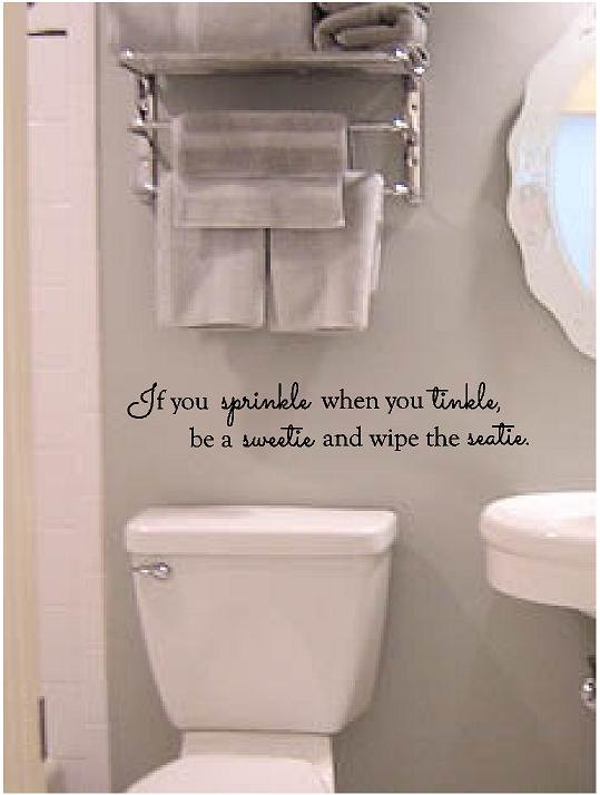 if you sprinkle when you tinkle be a sweetie and wipe the seatie bathroom decor bathroom wall decal bathroom wall art bath 205x35