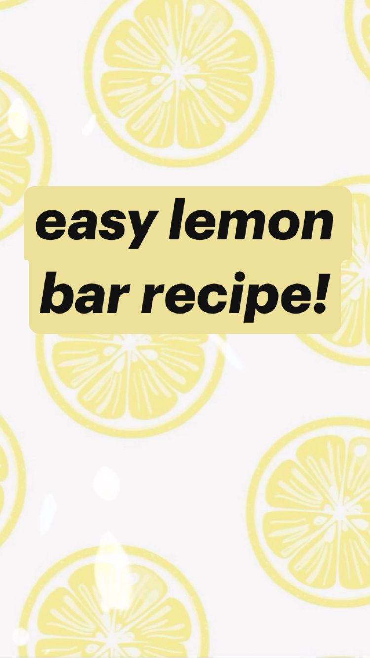 easy lemon bar recipe!