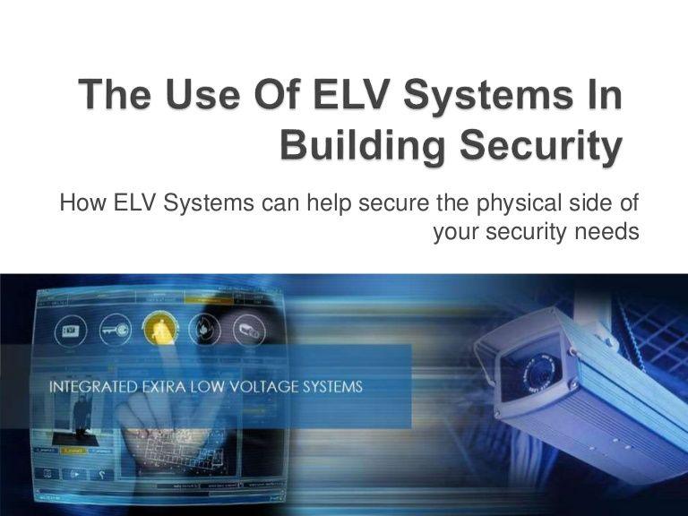 ELV #CCTV #IPTV #Fire_Alarm | ELV Systems | Pinterest