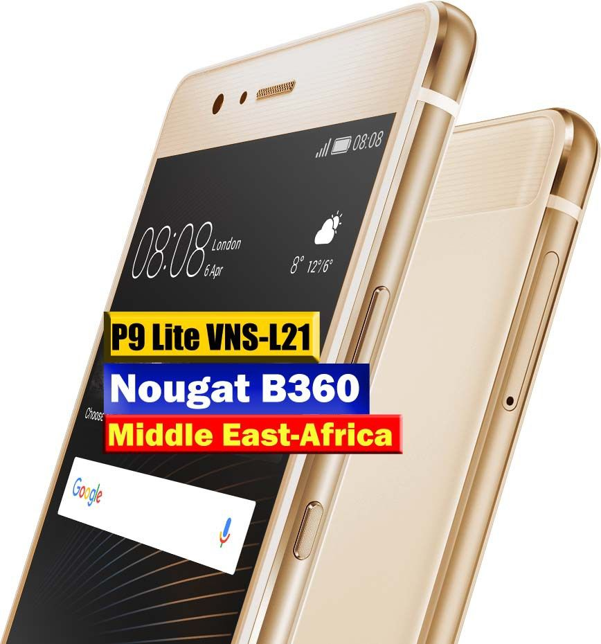 Huawei P9 Lite VNS-L21 Nougat B360 EMUI5(Middle East-Africa
