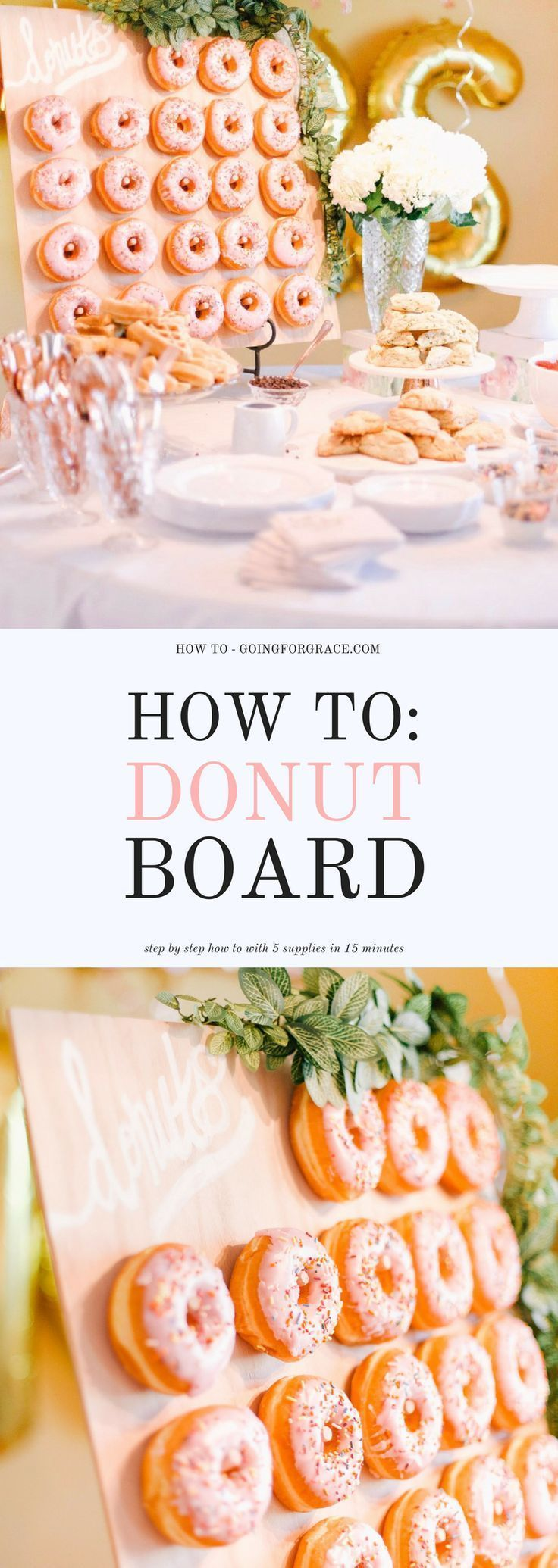 Wedding decorations using tulle october 2018 How To Make a Donut Board in   Party Inspiration  Pinterest