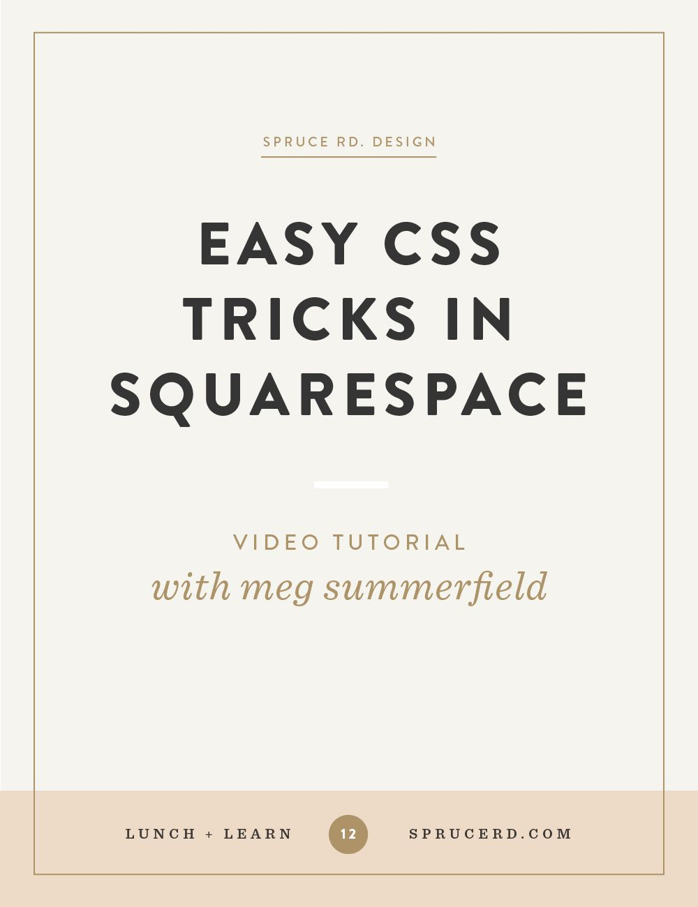 Easy css tricks in squarespace video tutorials this video and easy css tricks in squarespace spruce rd in this video tutorial meg pronofoot35fo Gallery