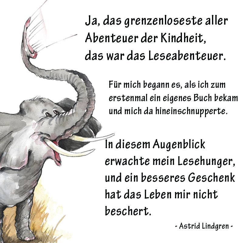 Lesen Ist Abenteuer Sagt Schon Astrid Lindgren Mehr Zitate Gibt Es Hier Auf Www Facebook Com Fabulinus