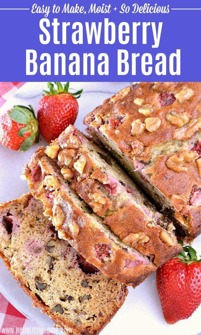 Strawberry Banana Bread Recipe Video Recipe Strawberry Banana Bread Strawberry Banana Bread Recipe Banana Bread Recipes
