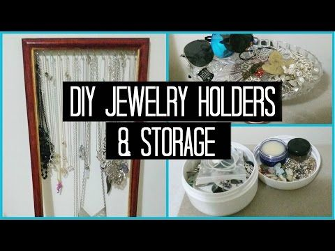 3 Easy DIY Jewelry Holders/ Storage Item Ideas! - YouTube