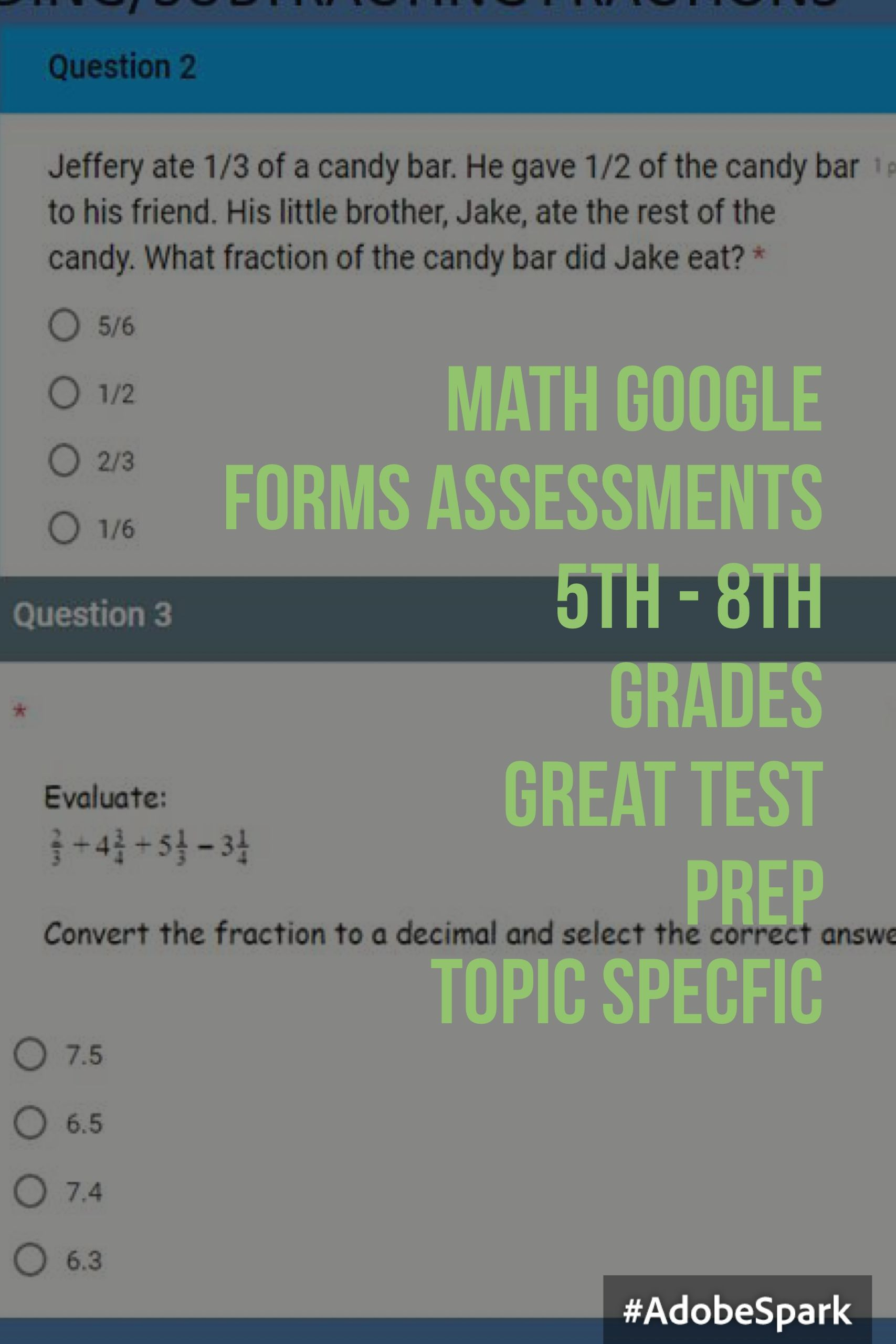Mostly self-grading math Google Forms Assessments