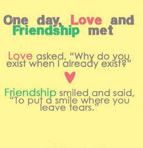 Friendship Vs Love Quotes   One Day, Love And Friendship Met. Love Asked,  U0027Why Do You Exist When I Already Exist?u0027 Friendship Smiled And Said, ...