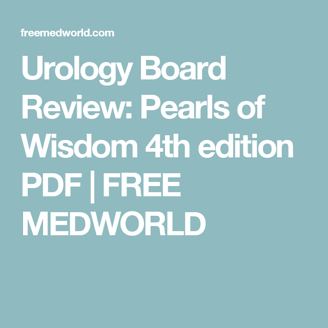 Urology board review pearls of wisdom 4th edition pdf free urology board review pearls of wisdom 4th edition pdf free medworld fandeluxe Gallery