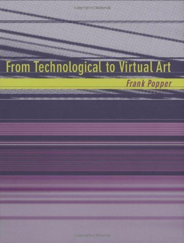 From Technological to Virtual Art by Frank Popper, http://www.amazon.ca/dp/026216230X/ref=cm_sw_r_pi_dp_1P3Wrb01S2206