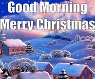 Good Morning Merry Christmas Image Quote With Snow