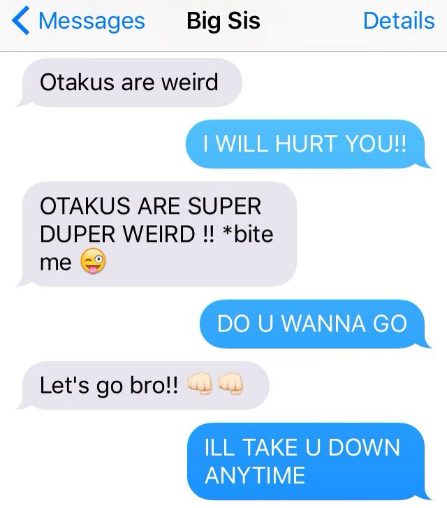 When your sister is against the otaku community