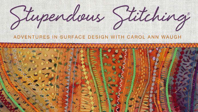 Stupendous Stitching!  Surface Design Class