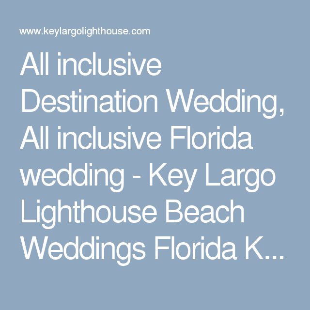 All Inclusive Destination Wedding Florida