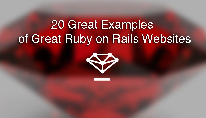 20 Great Examples Of Ruby On Rails Websites Http Www Webdesign