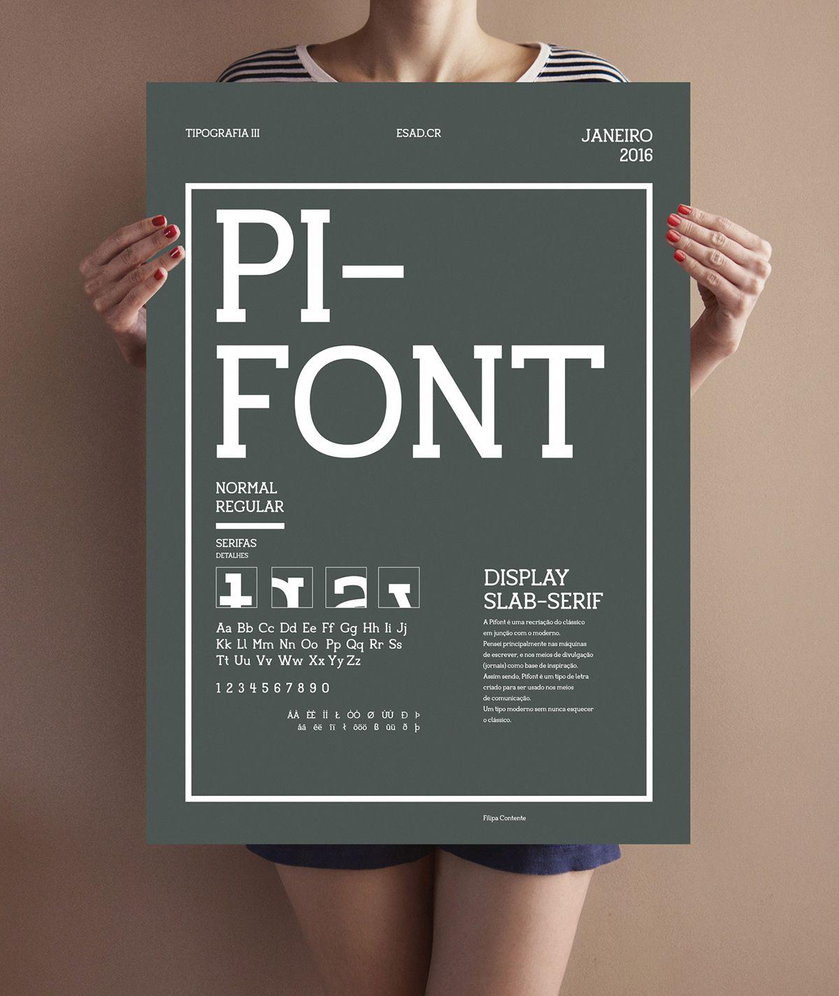Pi font modern slab serif  Criação de um tipo no âmbito da cadeira de Tipografia III do curso Design Gráfico, ESAD.CR