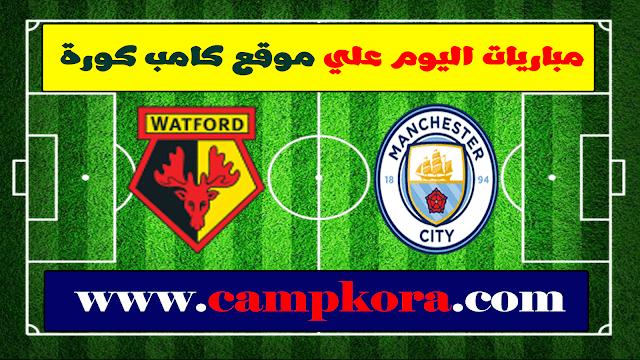 مشاهدة مباراة مانشستر سيتي وواتفورد بث مباشر مباريات اليوم جوال 09 03 2019 في الدوري الانجليزي Watford City Manchester City