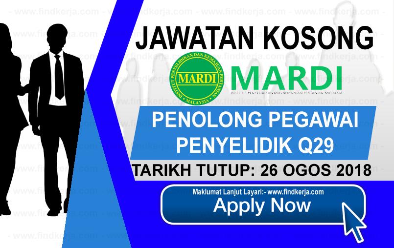 Jawatan Kosong Mardi Institut Penyelidikan Dan Kemajuan Pertanian Malaysia 26 Ogos 2018 Applications Are Invited To Qualified Malaysian Citizens To F Mardi