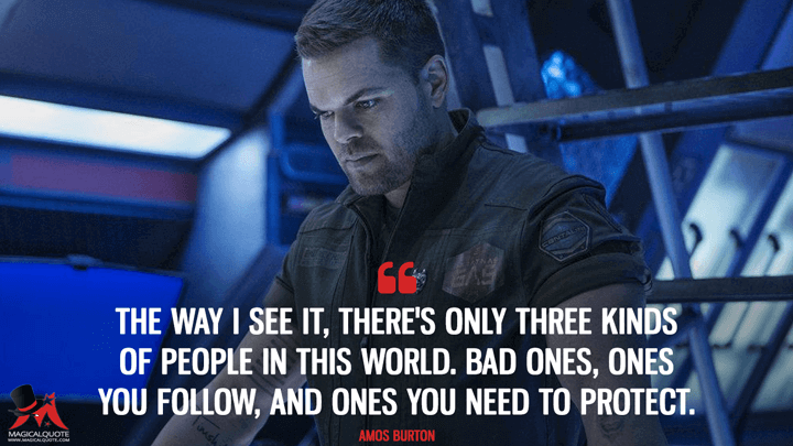 The Expanse Quotes - MagicalQuote | The expanse, Kinds of people, Sci fi tv shows