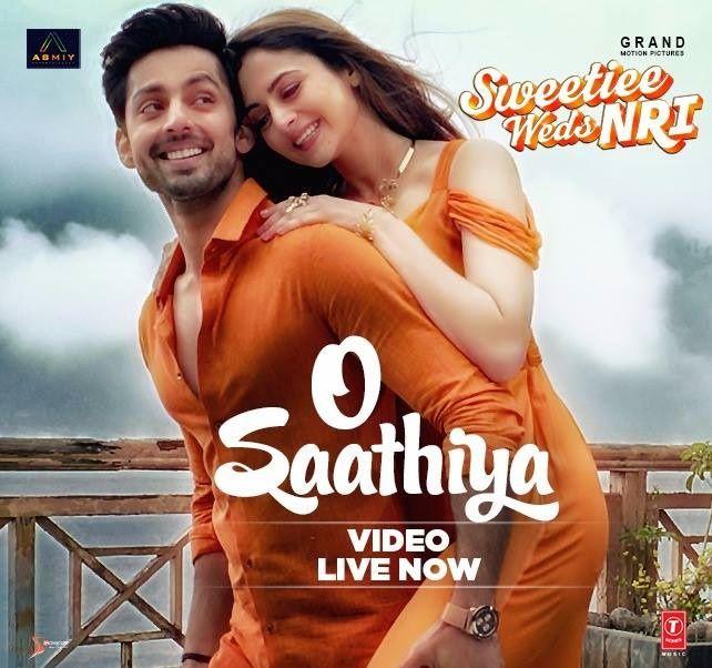 O Saathiya Official Video Song Sweetiee Weds Nri Himansh Kohli Zoya Afroz Voice Of Armaan Malik Asees Kaur Mo Mp3 Song Download Mp3 Song Album Songs