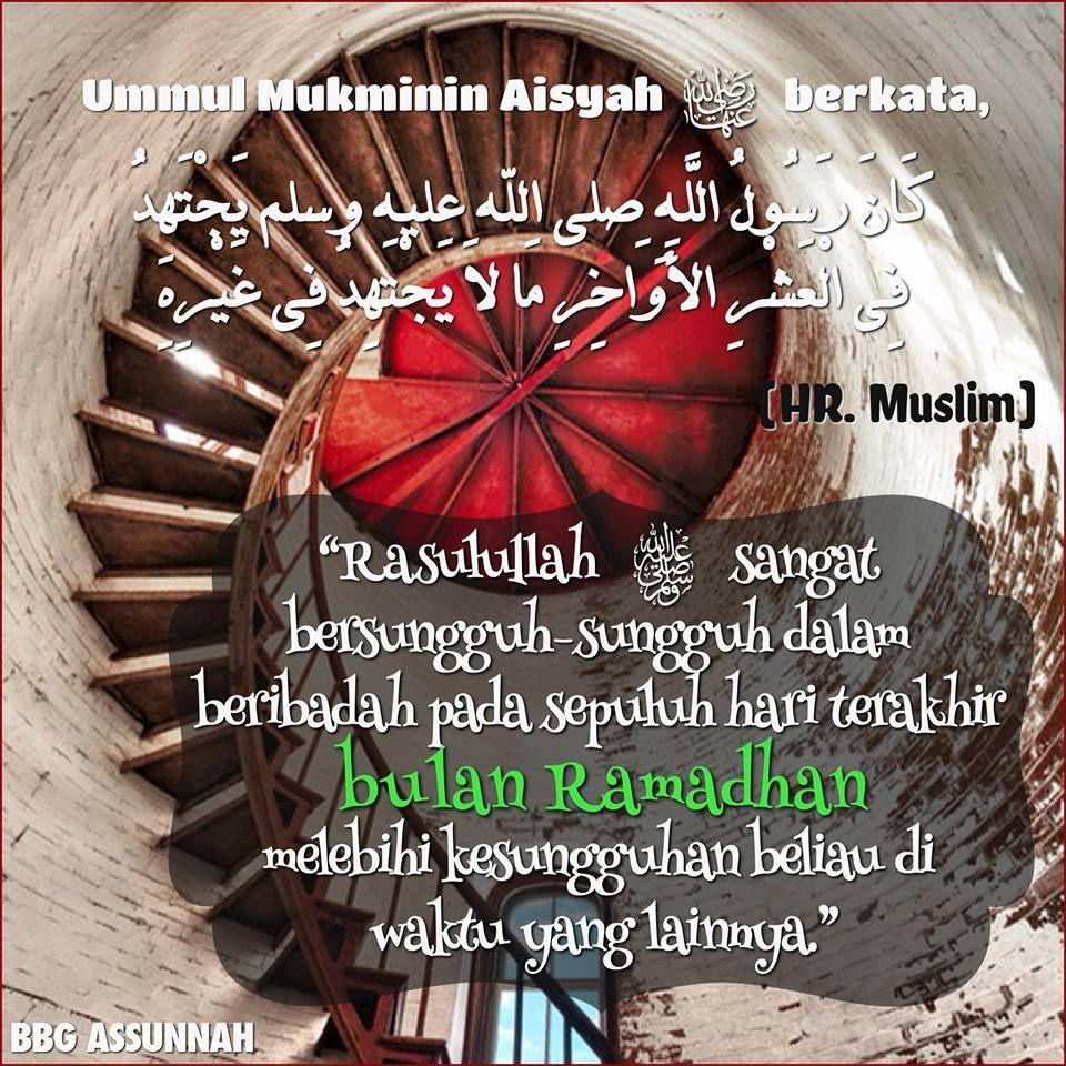 Bersungguh Sungguh Beribadah Di 10 Hari Terakhir Ramadhan Dengan