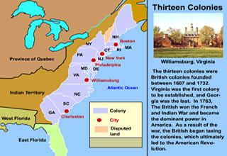 Use the interactive map of the original 13 colonies to learn more ...