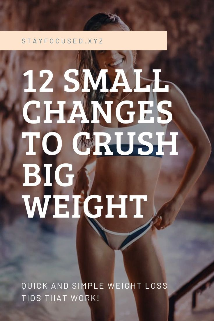 12 small changes to lose big weight quickly | weight loss motivation | lose weight easy | losing wei...