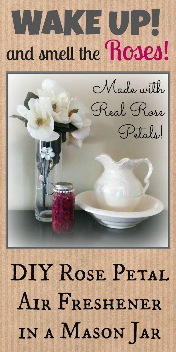 DIY Rose Petal Air Freshener In A Mason Jar | cute crafts | Rose