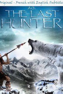movies like ao the last hunter