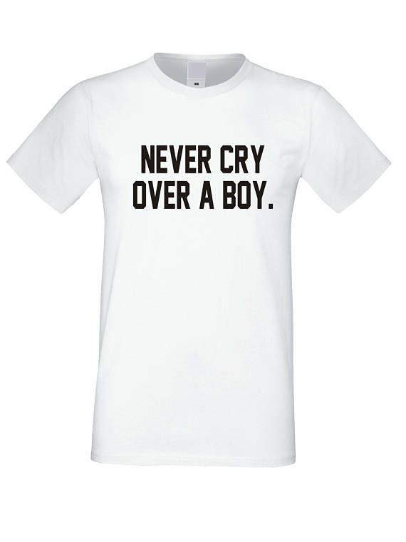 f861f76c3 Cute T-shirt with Sayings, Never Cry Over Boy, Gift Tee shirt for Girl,  Broken Heart Clothing, Teen