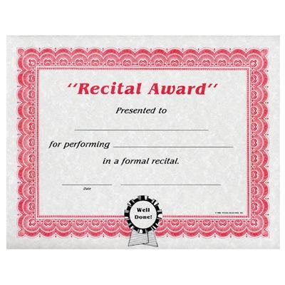 "Recital Award: Presented to ____for performing____in a formal recital. Blanks for date and name of presenter. 8.5"" x 11"" Printed on Parchtone paper"