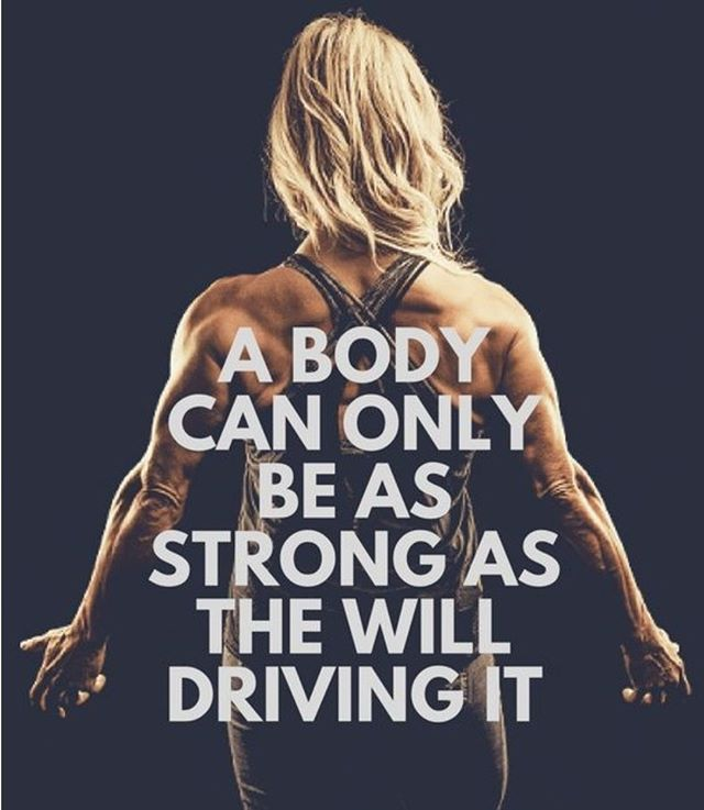 Ein Körper kann nur so stark sein wie der Wille, der ihn antreibt - Fitness -  Ein Körper kann nur s...