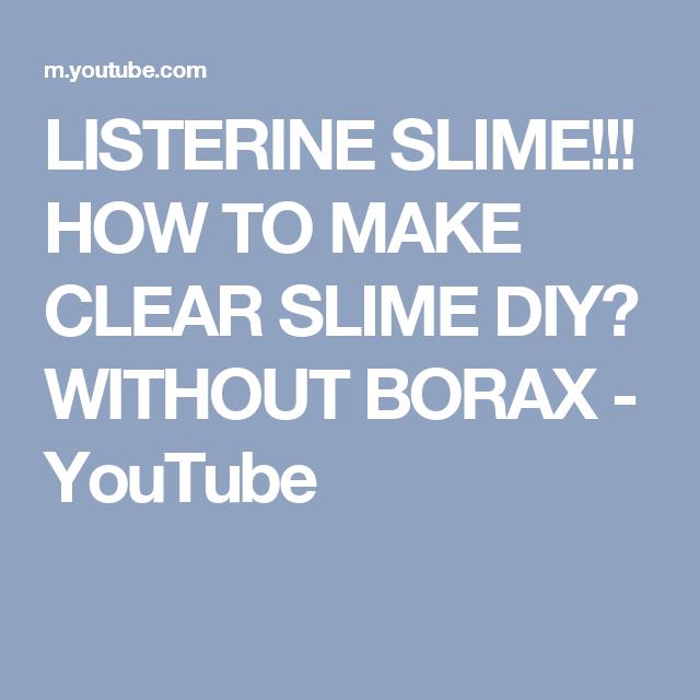 Listerine slime how to make clear slime diy without borax how to make clear slime diy without borax youtube ccuart Choice Image